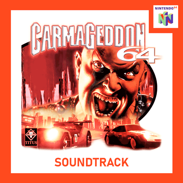 Саундтрек/Soundtrack Soundtrack | Carmageddon 64 [Game Rip] | Chris Jojo (2000) Кармагедон 64