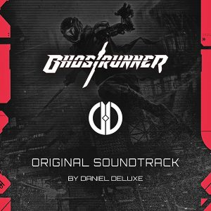 Soundtrack | Ghostrunner | Daniel Deluxe (2020)