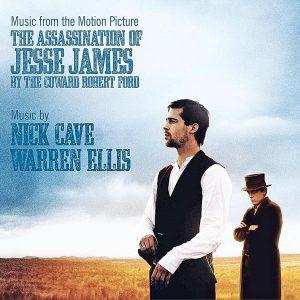 Soundtrack | The Assassination of Jesse James by the Coward Robert Ford | Nick Cave, Warren Ellis (2007)
