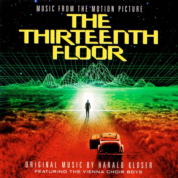 Саундтрек/Soundtrack Soundtrack   The Thirteenth Floor   Harald Kloser (1999) Тринадцатый этаж   Гаральд Клозер