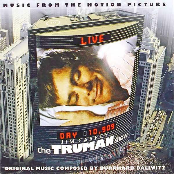 Саундтрек/Soundtrack Soundtrack | The Truman Show | Burkhard Dallwitz, Philip Glass (1998) Шоу Трумана | Буркхард Далльвиц, Филип Гласс