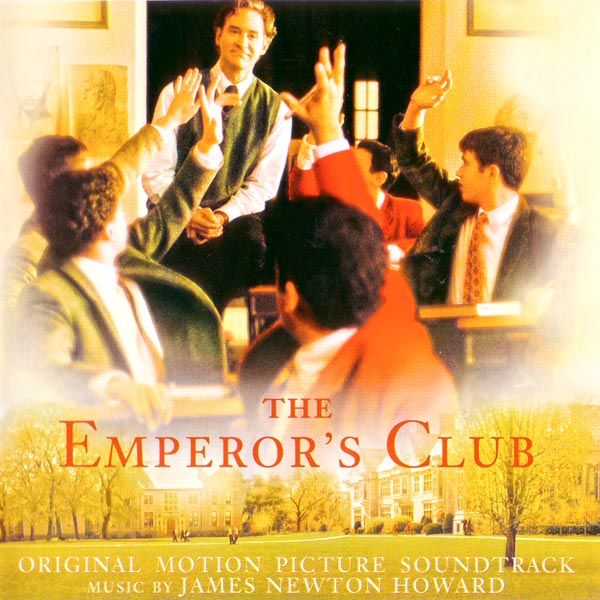 Саундтрек/Soundtrack Soundtrack   The Emperor's Club   James Newton Howard (2002) Императорский клуб   Джеймс Ньютон Говард