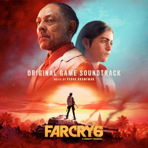 Soundtrack | Far Cry 6 | Pedro Bromfman (2021)